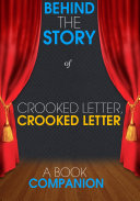 Crooked Letter, Crooked Letter: Behind the Story (A Book Companion)