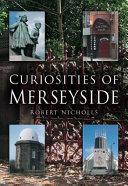 Curiosities of Merseyside