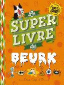 Le super livre du beurk Pdf/ePub eBook