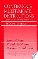 Continuous Multivariate Distributions  Volume 1