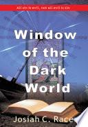 Window of the Dark World Online Book
