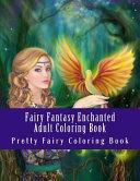 Fairy Fantasy Enchanted Adult Coloring Book