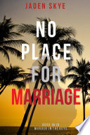 No Place For Marriage Murder In The Keys Book 4
