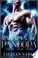 Omegas of Pandora