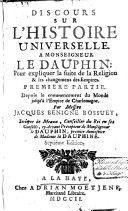 Discours sur l'histoire universelle [...] jusqu'a l'empire de Charlemagne