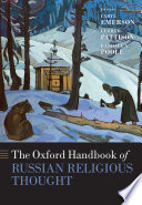 The Oxford Handbook of Russian Religious Thought Book PDF