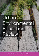 Urban Environmental Education Review