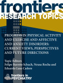 Progress in Physical activity and Exercise and Affective and Anxiety Disorders: Translational Studies, Perspectives and Future Directions