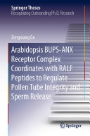 Pdf Arabidopsis BUPS-ANX Receptor Complex Coordinates with RALF Peptides to Regulate Pollen Tube Integrity and Sperm Release Telecharger