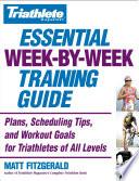 Triathlete Magazine S Essential Week By Week Training Guide