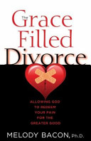 The Grace Filled Divorce