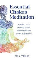 Essential Chakra Meditation