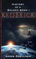 History of a Galaxy: Book One - Redbrick