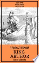 3 Books To Know King Arthur