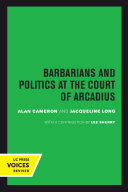 Barbarians and Politics at the Court of Arcadius