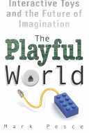 The Playful World