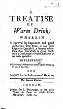 A Treatise of Warm Drink     The second edition  of  Warm Beer     The editor s preface signed  F  W
