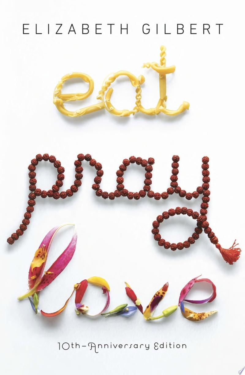 Eat Pray Love 10th-Anniversary Edition image