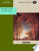 Marriage as a Trade (EasyRead Large Edition)