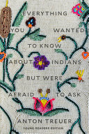 link to Everything you wanted to know about Indians but were afraid to ask in the TCC library catalog