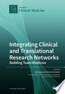 Integrating Clinical and Translational Research Networks—Building Team Medicine