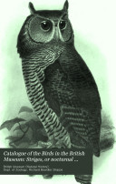 Catalogue of the Birds in the British Museum: Striges, or nocturnal birds of prey, by R.B. Sharpe