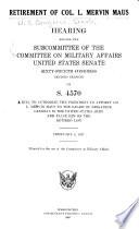 Retirement of Col. L. Mervin Maus