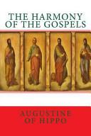 The Harmony of the Gospels
