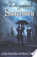 The Monsterjunkies, an American Family Odyssey, Sanctuary , Book Two