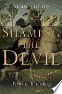 Shaming the Devil