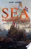 THE SEA ADVENTURES   Boxed Set  20  Maritime Novels   Tales of Seas and Sailors