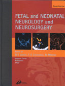 Fetal and Neonatal Neurology and Neurosurgery