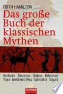 Das grosse Buch der klassischen Mythen