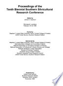 Proceedings of the Tenth Biennial Southern Silvicultural Research Conference