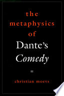 The Metaphysics Of Dante S Comedy