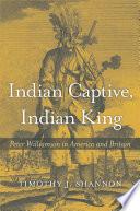 Indian Captive  Indian King