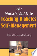 The Nurse S Guide To Teaching Diabetes Self Management