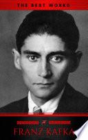 Franz Kafka  The Best Works