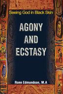 Agony and Ecstasy ebook