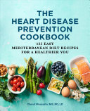 The Heart Disease Prevention Cookbook