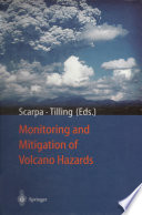 Monitoring and Mitigation of Volcano Hazards Book