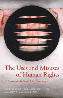 The Uses and Misuses of Human Rights Book
