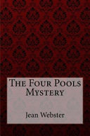 The Four Pools Mystery Jean Webster Online Book