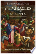 The Miracles In The Gospels Book