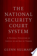 The National Security Court System A Natural Evolution Of Justice In An Age Of Terror [Pdf/ePub] eBook