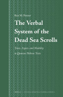 The Verbal System of the Dead Sea Scrolls