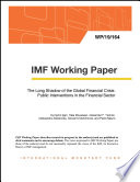 The Long Shadow of the Global Financial Crisis  Public Interventions in the Financial Sector