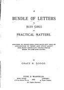 A Bundle of Letters to Busy Girls on Practical Matters