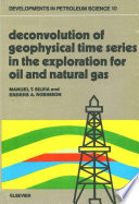 Deconvolution Of Geophysical Time Series In The Exploration For Oil And Natural Gas Book PDF