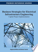 Business Strategies for Electrical Infrastructure Engineering  Capital Project Implementation